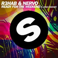 Cover R3hab & Nervo feat. Ayah Marar - Ready For The Weekend