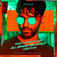 Cover R3hab x A Touch Of Class - All Around The World (La La La)
