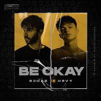 Cover R3hab x HRVY - Be Okay