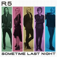 Cover R5 - Sometime Last Night