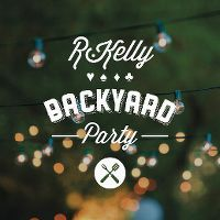 Cover R. Kelly - Backyard Party
