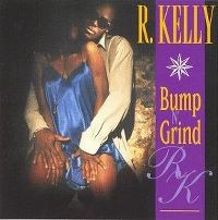 Cover R. Kelly - Bump N' Grind