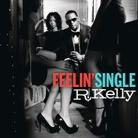 Cover R. Kelly - Feelin' Single