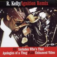 Cover R. Kelly - Ignition Remix