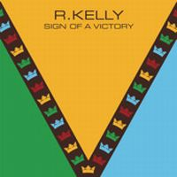Cover R. Kelly - Sign Of A Victory