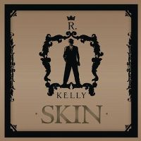 Cover R. Kelly - Skin