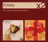 Cover R. Kelly - TP-2.com / Chocolate Factory