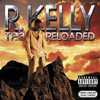 Cover R. Kelly - TP.3 Reloaded