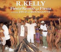 Cover R. Kelly feat. Jay-Z and Boo & Gotti - Fiesta (Remix)