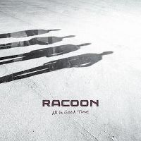 Cover Racoon - All In Good Time