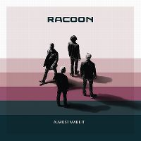 Cover Racoon - Almost Made It