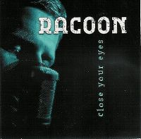 Cover Racoon - Close Your Eyes