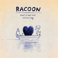 Cover Racoon - Geef je hart niet zomaar weg
