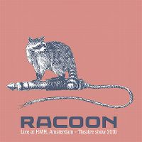 Cover Racoon - Live At The HMH, Amsterdam - Theatre Show 2016