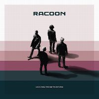 Cover Racoon - Look Ahead And See The Distance