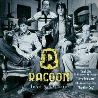 Cover Racoon - Love You More