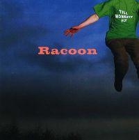 Cover Racoon - Till Monkeys Fly