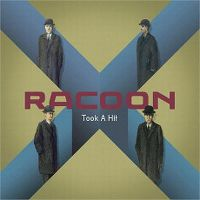 Cover Racoon - Took A Hit
