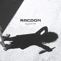 Cover Racoon - Young And Wise
