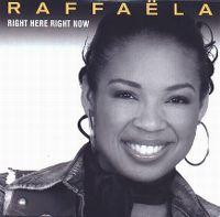 Cover Raffaëla - Right Here Right Now