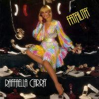 Cover Raffaella Carrà - Fatalita'