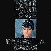 Cover Raffaella Carrà - Forte forte forte