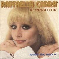 Cover Raffaella Carrà - Mi spendo tutto