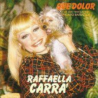 Cover Raffaella Carrà - Que dolor