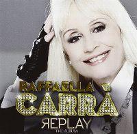 Cover Raffaella Carrà - Replay