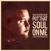 Cover Rag N Bone Man - Put That Soul On Me
