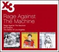 Cover Rage Against The Machine - Rage Against The Machine + Evil Empire + The Battle Of Los Angeles
