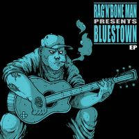 Cover Rag'n'Bone Man - Bluestown EP