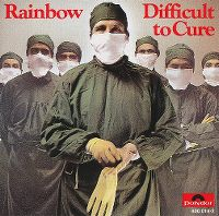 Cover Rainbow - Difficult To Cure