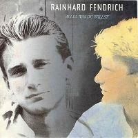 Cover Rainhard Fendrich - Alles was du willst