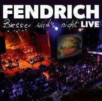 Cover Rainhard Fendrich - Besser wird's nicht - Live