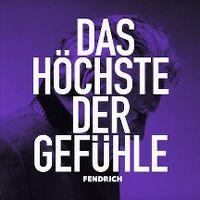 Cover Rainhard Fendrich - Das Höchste der Gefühle