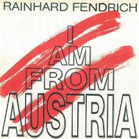 Cover Rainhard Fendrich - I Am From Austria