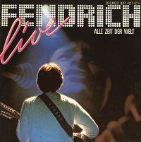 Cover Rainhard Fendrich - Live - Alle Zeit der Welt