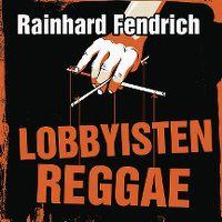 Cover Rainhard Fendrich - Lobbyisten Reggae