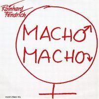 Cover Rainhard Fendrich - Macho Macho