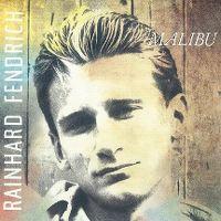 Cover Rainhard Fendrich - Malibu