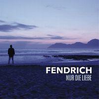 Cover Rainhard Fendrich - Nur die Liebe