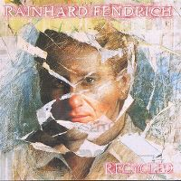 Cover Rainhard Fendrich - Recycled