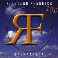 Cover Rainhard Fendrich - Schwerelos - Live