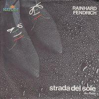 Cover Rainhard Fendrich - Strada del sole