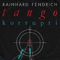 Cover Rainhard Fendrich - Tango Korrupti