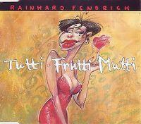 Cover Rainhard Fendrich - Tutti Frutti Mutti