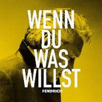 Cover Rainhard Fendrich - Wenn du was willst