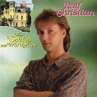 Cover Ralf Christian - Ein Schloss am Wörthersee
