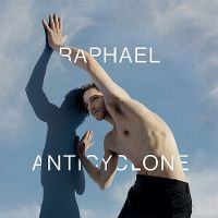 Cover Raphaël - Anticyclone